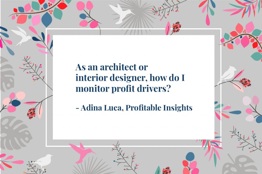 Profitability in Architecture and Interior Design practices– it's a question of time
